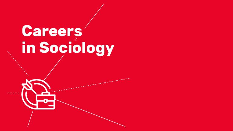 Careers in Sociology